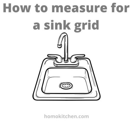 How to measure for a sink grid